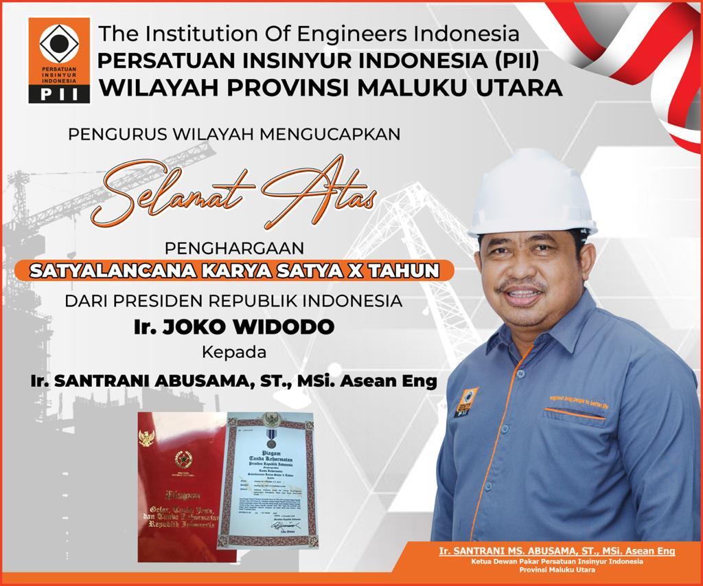Persatuan Insinyur Wilayah Malut Ucapkan Selamat Kepada Kadis PUPR Atas Penghargaan Satyalencana dari Presiden Jokowi