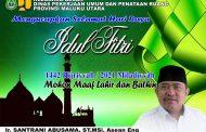 BERITA IKLAN : Kepala Dinas PUPR Malut Ucapkan Selamat Hari Raya Idul Fitri 1442 Hijriyyah