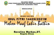 BERITA IKLAN : Kepala Dinas PUPR Haltim Ucapkan Selamat Hari Raya Idul Fitri 1442 Hijriyyah